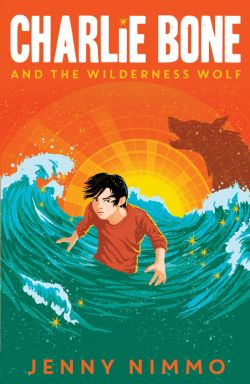 CHARLIE BONE -  AND THE WILDERNESS WOLF