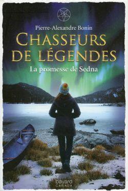 CHASSEURS DE LÉGENDES -  LA PROMESSE DE SEDNA 03