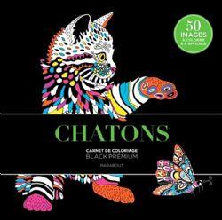 CHATONS - CARNET DE COLORIAGE BLACK PREMIUM