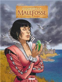 CHEMINS DE MALEFOSSE, LES -  INTÉGRALE -06-