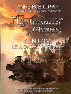 CHEVALIERS D'ANTARÈS, LES -  ALNILAM, LE MONDE PARALLÈLE