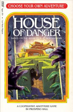 CHOOSE YOUR OWN ADVENTURE -  HOUSE OF DANGER (ANGLAIS)