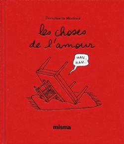 CHOSES DE L'AMOUR, LES