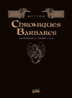 CHRONIQUES BARBARES -  L'INTÉGRALE 02
