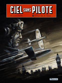 CIEL SANS PILOTE -  TERREUR SUR LA TAMISE 01