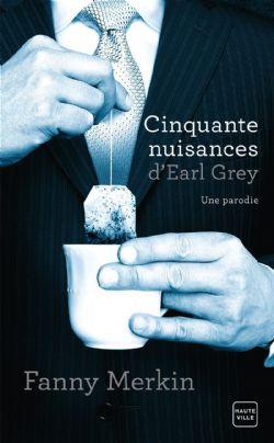 CINQUANTE NUISANCES D'EARL GREY (FORMAT DE POCHE)