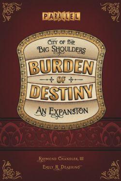 CITY OF THE BIG SHOULDERS -  BURDEN OF DESTINY (ANGLAIS)