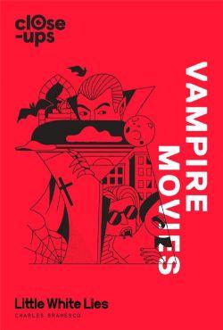CLOSE-UPS -  VAMPIRE MOVIES (V.A.) 02