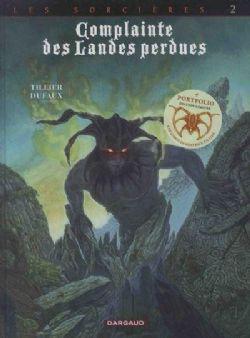 COMPLAINTE DES LANDES PERDUES -  TÊTE NOIRE . ÉDITION LIMITÉE AVEC PORTFOLIO . 6 EX-LIBRIS 02 -  SORCIÈRES, LES 10
