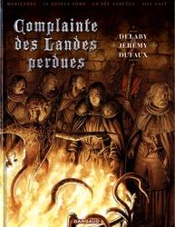 COMPLAINTE DES LANDES PERDUES -  TOMES 1 À 4 1 -  LES CHEVALIERS DU PARDON