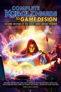 COMPLETE KOBOLD GUIDE TO GAME DESIGN (ANGLAIS)