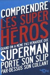 COMPRENDRE -  LES SUPER HÉROES