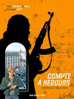 COMPTE À REBOURS -  OPÉRATION TORA BORA 03