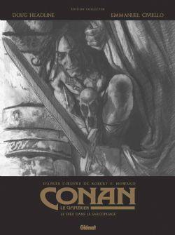 CONAN LE CIMMÉRIEN -  LE DIEU DANS LE SARCOPHAGE (EDITION COLLECTOR) 11