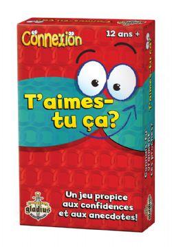 CONNEXION -  T'AIMES-TU ÇA? (FRANÇAIS)
