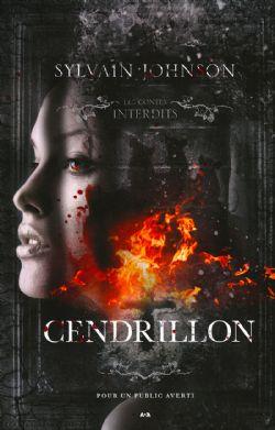 CONTES INTERDITS, LES -  CENDRILLON
