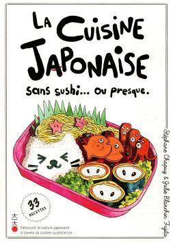 CUISINE JAPONAISE SANS SUSHIS... OU PRESQUE, LA 01