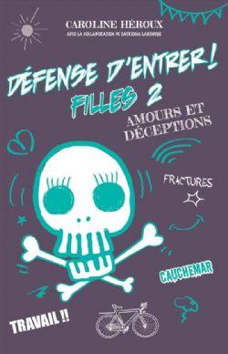 DÉFENSE D'ENTRER ! -  AMOURS ET DÉCEPTIONS -  FILLES 02
