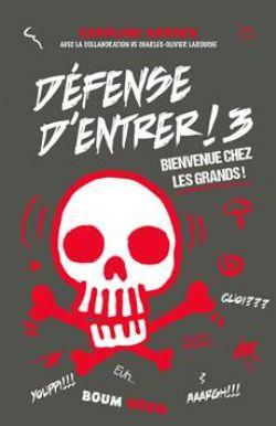 DÉFENSE D'ENTRER ! -  BIENVENUE CHEZ LES GRANDS! 03