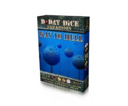 D-DAY DICE -  WAY TO HELL (ANGLAIS)