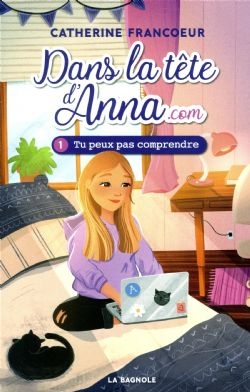 DANS LA TÊTE D'ANNA.COM -  TU PEUX PAS COMPRENDRE 01