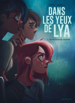 DANS LES YEUX DE LYA -  SUR LES TRACES DU COUPABLE 02