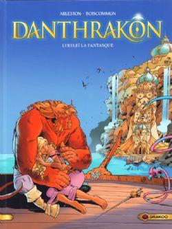 DANTHRAKÔN -  LYRELEÏ LA FANTASQUE 02