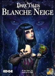 DARK TALES -  BLANCHE NEIGE (FRANÇAIS)