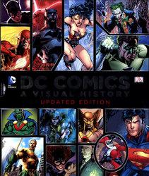 DC COMICS -  A VISUAL HISTORY (UPDATED EDITION)