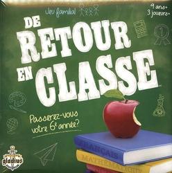 DE RETOUR EN CLASSE -  DE RETOUR EN CLASSE - PASSEREZ VOUS VOTRE 6ÈME ANNÉE? (FRANÇAIS)