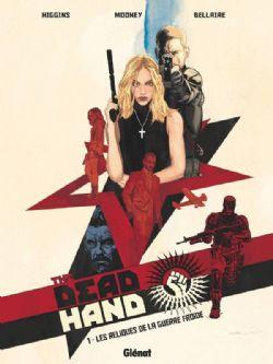 DEAD HAND, THE -  LES RELIQUES DE LA GUERRE FROIDE 01