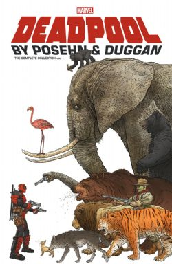 DEADPOOL -  COMPLETE COLLECTION BY POSEHN & DUGGAN -  DEADPOOL VOL.3 (2013-2015) 01