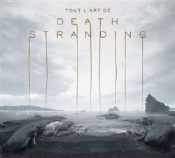 DEATH STRANDING -  TOUT L'ART DE DEATH STRANDING