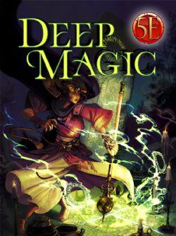 DEEP MAGIC (ANGLAIS) 5E