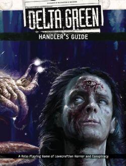 DELTA GREEN -  HANDLER'S GUIDE (ANGLAIS)