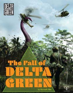 DELTA GREEN -  THE FALL OF DELTA GREEN (ANGLAIS)