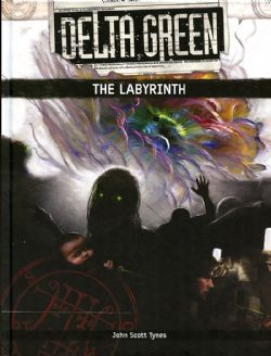 DELTA GREEN -  THE LABYRINTH (ANGLAIS)