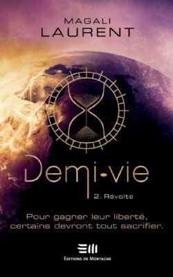 DEMI-VIE -  RÉVOLTE 02