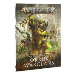 DESTRUCTION BATTLETOME -  ORRUK WARCLANS (HARDCOVER) (ANGLAIS)