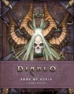 DIABLO -  BOOK OF ADRIA - A DIABLO BESTIARY