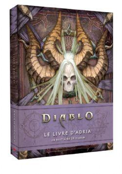 DIABLO -  LE LIVRE D'ADRIA - UN BESTIAIRE DE DIABLO