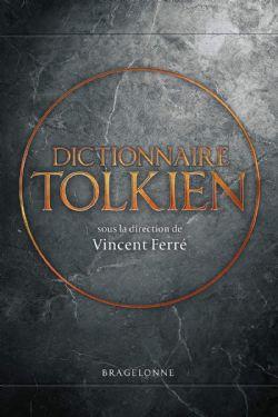 DICTIONNAIRE TOLKIEN - COFFRET EN 2 VOLUMES : A-K ; L-Z