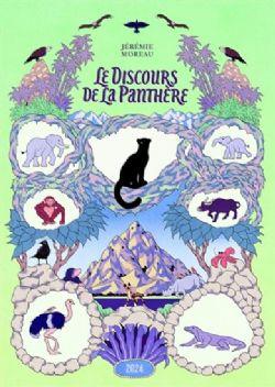 DISCOURS DE LA PANTHÈRE, LE