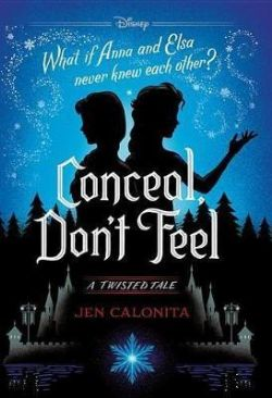 DISNEY -  CONCEAL, DON'T FEEL HC (V.A.) -  A TWISTED TALE 07