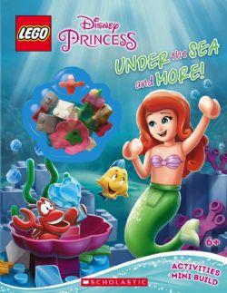 DISNEY PRINCESS -  LEGO - UNDER THE SEA AND MORE! - ACTIVITY BOOK