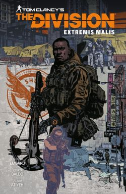 DIVISION, THE -  EXTREMIS MALIS HC -  TOM CLANCY'S THE DIVISION