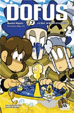 DOFUS -  BARAKA ROYALE / LE BON, LA BRUTE ET LE DOFUS (VOLUME DOUBLE) 07