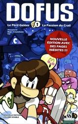 DOFUS -  LE PERIL GELEES / LA PASSION DU CRAIL (VOLUME DOUBLE) 01