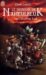 DONJON DE NAHEULBEUK -  LE CONSEIL DE SUAK (FORMAT POCHE) 03