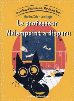 DRÔLES D'HISTOIRES DU MONDE DES MOTS, LES -  LE PROFESSEUR MALENPOINT A DISPARU 05